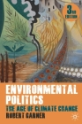 Environmental Politics: The Age of Climate Change Cover Image