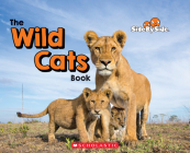 The Wild Cats Book (Side By Side) Cover Image