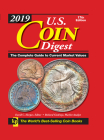 2019 U.S. Coin Digest: The Complete Guide to Current Market Values Cover Image