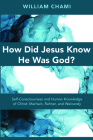 How Did Jesus Know He Was God? Cover Image