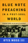 Blue Note Preaching in a Post-Soul World Cover Image