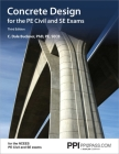 PPI Concrete Design for the PE Civil and SE Exams, 3rd Edition – A Comprehensive Review Book for the NCEES PE Civil and SE Exams Cover Image