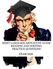 HiSET Language Arts Study Guide: 575 Practice Questions for the Reading and Writing High School Equivalency Tests Cover Image