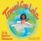 Travel Con Lola to la República Dominicana Cover Image