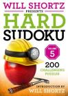 Will Shortz Presents Hard Sudoku Volume 5: 200 Challenging Puzzles Cover Image