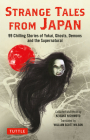 Strange Tales from Japan: 99 Chilling Stories of Yokai, Ghosts, Demons and the Supernatural Cover Image