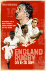 England Rugby On This Day: History, Facts & Figures from Every Day of the Year Cover Image
