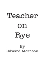 Teacher on Rye: Hold Them Pickles Cover Image