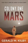 Colony One Mars: A SciFi Thriller Cover Image