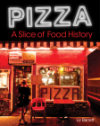 Pizza, A Slice of American History Cover Image