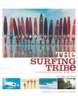 The Surfing Tribe: A History of Surfing in Britain Cover Image