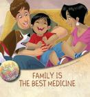 Family Is the Best Medicine (Helping Hands) Cover Image