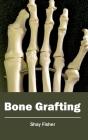 Bone Grafting Cover Image
