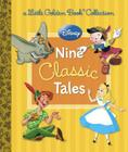 Disney: Nine Classic Tales (Disney Mixed Property) Cover Image
