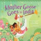 Mother Goose Goes to India Cover Image