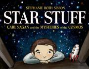 Star Stuff: Carl Sagan and the Mysteries of the Cosmos Cover Image