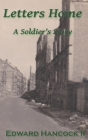 Letters Home: A Soldier's Story Cover Image