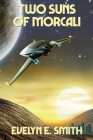Two Suns of Morcali Cover Image