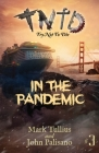 Try Not to Die: In the Pandemic: An Interactive Adventure Cover Image