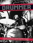 The Drummer: 100 Years of Rhythmic Power and Invention Cover Image