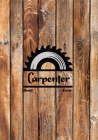 Best Carpenter Ever: Woodworking Notebook College Ruled Line Paper 7x10 110 Pages Cover Image