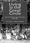 Living in the Great Circle: The Grand Ronde Indian Reservation 1855-1905 Cover Image