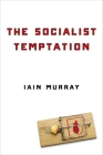 The Socialist Temptation Cover Image