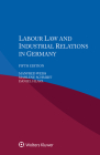 Labour Law and Industrial Relations in Germany Cover Image