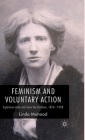 Feminism and Voluntary Action: Eglantyne Jebb and Save the Children, 1876-1928 Cover Image