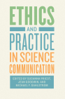 Ethics and Practice in Science Communication Cover Image