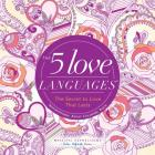 The 5 Love Languages(r): The Secret to Love That Lasts Inspirational Adult Coloring Book (Majestic Expressions) Cover Image
