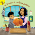 La Linterna de Calabaza Perfecta: The Perfect Jack-O'-Lantern (My Adventures) Cover Image