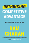 Rethinking Competitive Advantage: New Rules for the Digital Age Cover Image