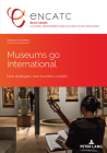 Museums Go International: New Strategies, New Business Models (Cultural Management and Cultural Policy Education #5) Cover Image