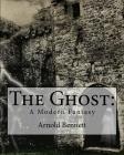 The Ghost: : A Modern Fantasy Cover Image