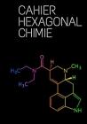 Cahier Hexagonal Chimie: Ce cahier hexagonal de chimie convient parfaitement aux étudiants, professeur et professionnels Cover Image