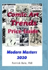 Comic Art Trends Price Guide 2020: Modern Masters Edition Cover Image