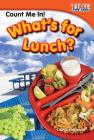 Count Me In! What's for Lunch? (Library Bound) Cover Image