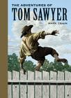 The Adventures of Tom Sawyer (Sterling Unabridged Classics) Cover Image