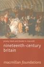 Nineteenth-Century Britain (MacMillan Foundations) Cover Image