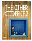 The Other Office 2: Creative Workplace Design Cover Image