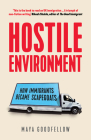 Hostile Environment: How Immigrants Became Scapegoats Cover Image