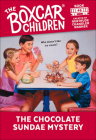 The Chocolate Sundae Mystery (Boxcar Children #46) Cover Image