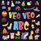 Veo Veo - ABC: Un Juego de Buscar y Encontrar, ¡Súper Divertido para Niños de 2 a 4 Años! Juego de Adivinanzas de la A a la Z, con Al Cover Image