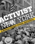 Activist New York: A History of People, Protest, and Politics (Washington Mews Books) Cover Image
