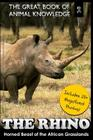 The Rhino: Horned Beast of the African Grasslands Cover Image