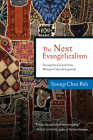 The Next Evangelicalism: Releasing the Church from Western Cultural Captivity Cover Image