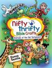 Nifty Thrifty Bible Crafts: Animals of the Old Testament Cover Image