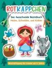 Rotkäppchen - Das Ausschneide Bastelbuch.: Malen, Ausschneiden, Kleben. Beschäftigung für Kinder ab 3 Jahre Cover Image