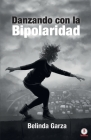 Danzando con la bipolaridad Cover Image